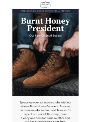 Thursday Boot Company - The Burnt Honey President: Our First Oil Snuff Suede!