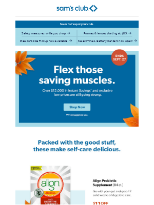 Sam's Club - Supercharge fall with savings and nutritious faves.
