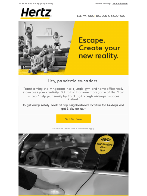 Hertz - Escape safely with a FREE day, pandemic crusaders