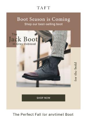 Taft - Boot Season is Coming! 🍂