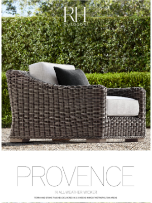 Restoration Hardware - Discover Provence & Majorca. Handwoven Outdoor Collections.