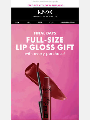 NYX - HURRY Your FREE Gift is Running Out!