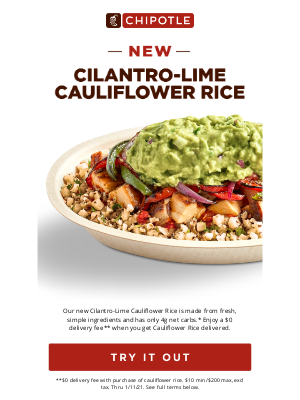 Chipotle Mexican Grill - Cilantro-Lime Cauliflower Rice is here