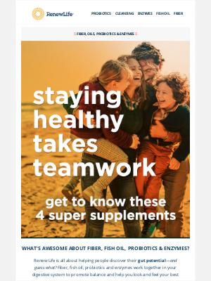 Renew Life - Staying Healthy Takes Teamwork
