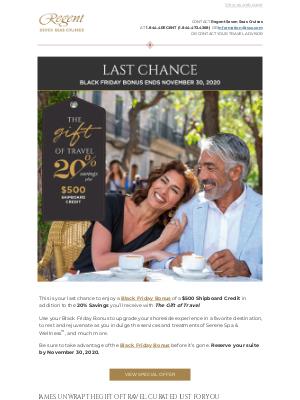 Regent Seven Seas Cruises - BLACK FRIDAY BONUS ENDS IN 3 DAYS – $500 Shipboard Credit Plus 20% Savings