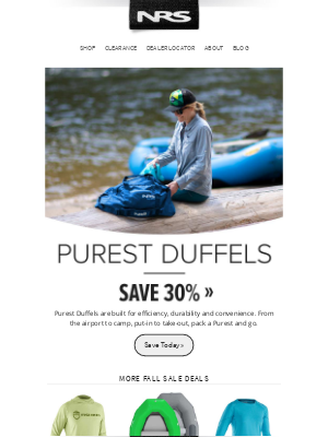 NRS - Clearance Sale: 30% Off Purest Duffels