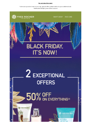 Yves Rocher - BLACK FRIDAY : 50% off on EVERYTHING !