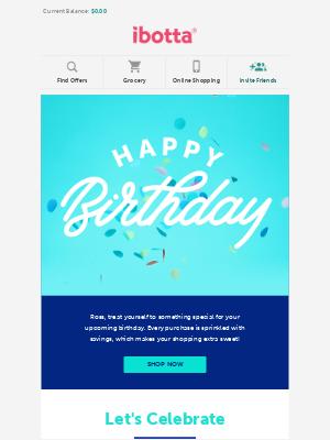 Ibotta - Ross, your birthday celebrations start now!