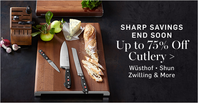 SHARP SAVINGS END SOON - Up to 75% Off Cutlery