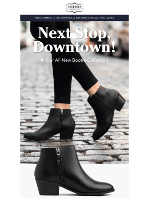 Thursday Boot Company - Next Stop, Downtown!