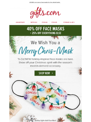 gifts - 40% Off. Put on a Happy Holiday Face (Mask).