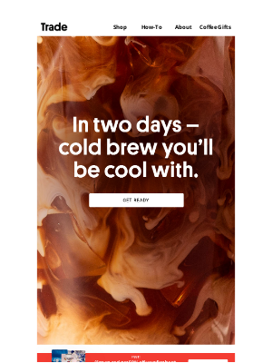 Trade Coffee - Countdown to Cold Brew