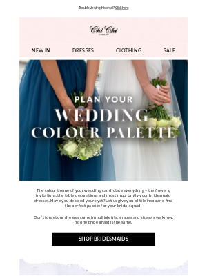 Chi Chi London - Finalised your big day colour theme? 👰