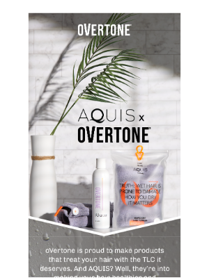 oVertone - The AQUIS x oVertone Limited Edition Set is HERE! 🚿