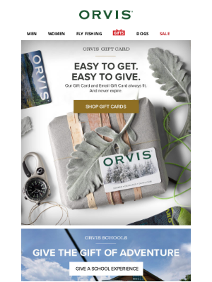 Orvis - Stumped? Our Gift Cards always fit & never expire.