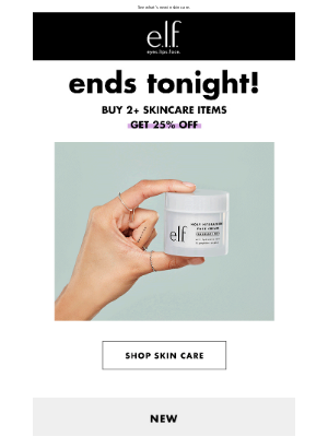 Ends tonight: Buy 2; get 25% OFF