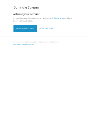 Bohindie Stream - Customer account activation