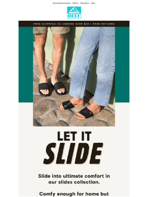 Reef - Sliiide on into comfort in our slide collection!