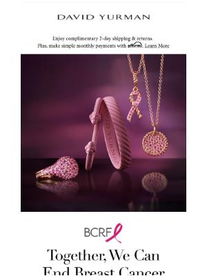 David Yurman - October Is Breast Cancer Awareness Month