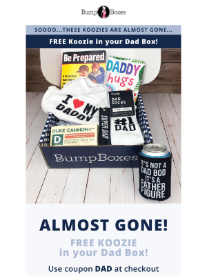 Bump Boxes - Don't forget Daddy!