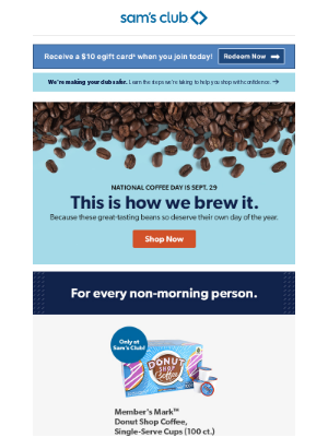 Sam's Club - This oughta perk you up. Sept. 29 is National Coffee Day.