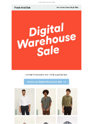 Frank and Oak - Don't miss our first ever Digital Warehouse Sale