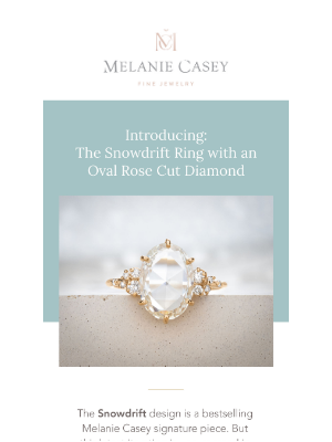 Melanie Casey - Introducing: The Snowdrift Ring with an Oval Rose Cut Diamond ❄️