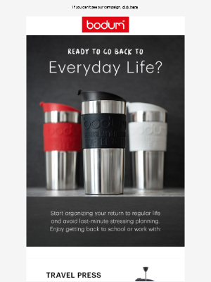Ready to go back to everyday life?