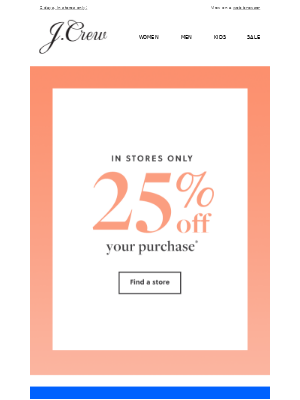 Hello, weekend! 25% off your purchase starts NOW.