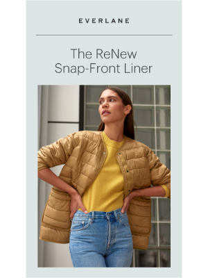 Meet The ReNew Snap-Front Liner