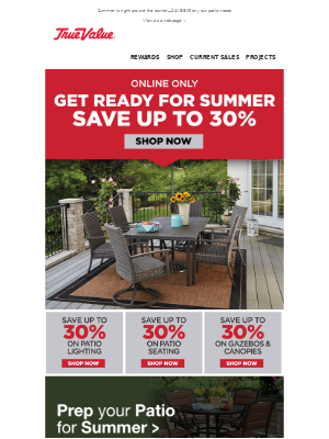 True Value - Save 30% and create your outdoor oasis!