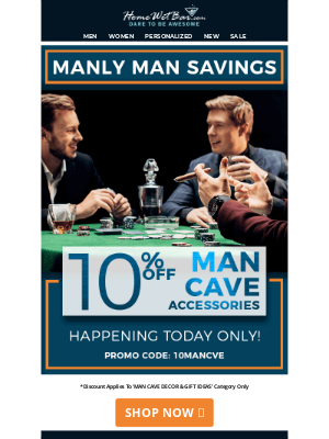 HomeWetBar - TODAY ONLY! 10% Off Man Cave Accessories!