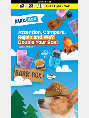 BarkBox - 📯 FINAL CALL, Campers: FREE 2X upgrade!️