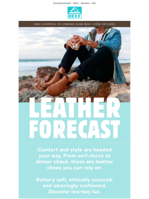 Reef - Upgrade your outfit with our lux leather shoes!