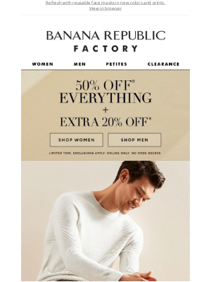 Banana Republic Factory - For You: 50% off everything + extra 20% off