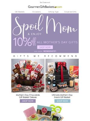 GourmetGiftBaskets - Spoil Mom This Year
