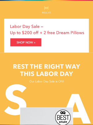 Helix Sleep - Rest easy this Labor Day: 𝙎𝘼𝙑𝙀 up to $200 & get 2 𝙁𝙍𝙀𝙀 Pillows