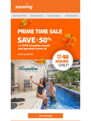 Sunwing Vacations Inc. (CA) - 48-hour Prime Time Sale!