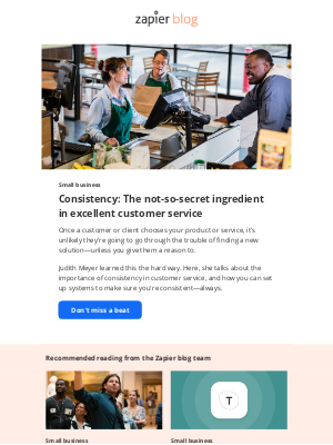 Zapier - Consistency: The not-so-secret ingredient in excellent customer service