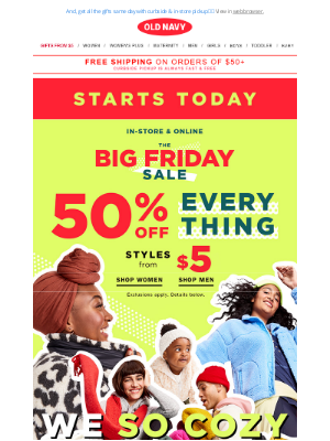 Old Navy - 50% OFF EVERYTHING (aka BIG FRIDAY starts NOW)