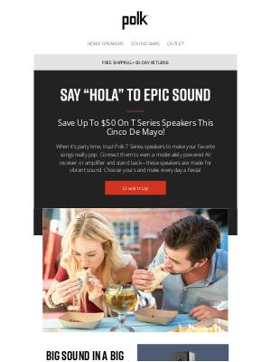 Polk Audio - Save Big! Speakers For A Festive Cinco De Mayo