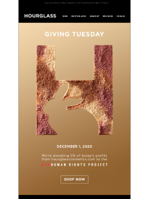 Hourglass Cosmetics - Giving Tuesday