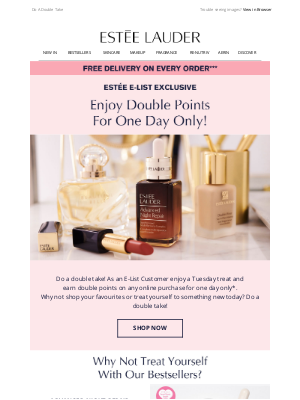Estee Lauder (UK) - E-List Exclusive! Enjoy Double Points For One Day Only*
