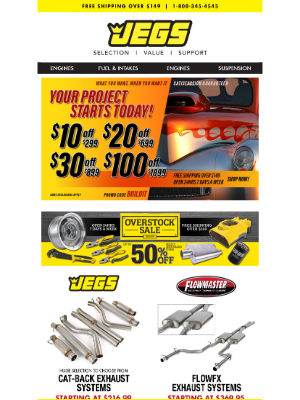 JEGS Performance - Save up to $100 on Your Exhaust Project Today!