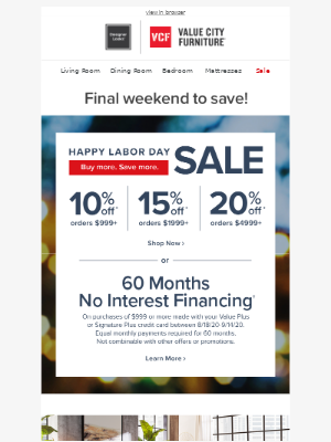 Value City Furniture - *FINAL* weekend for up to 20% off!