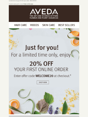 Aveda - Enjoy 20% off your first order