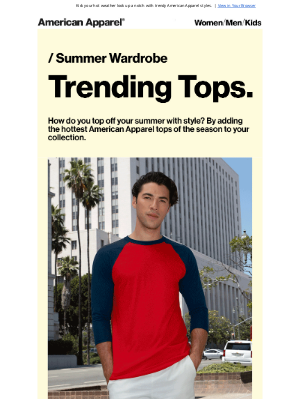 American Apparel - The Star Styles for this Summer.