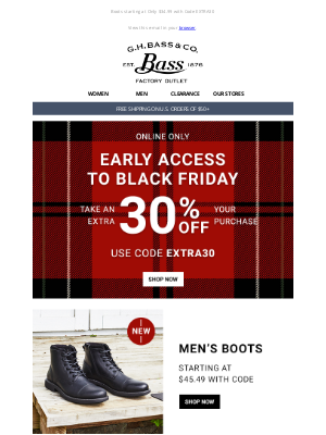 G.H. Bass & Co. - Black Friday Early Access - EXTRA 30% Off Your Order