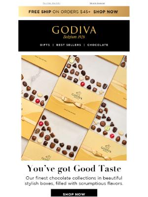 GODIVA - You've Got Good Taste