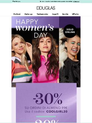 Profumerie Douglas Italia - 💜 HAPPY WOMEN'S DAY! -30% da ordini di 99€ solo su douglas.it